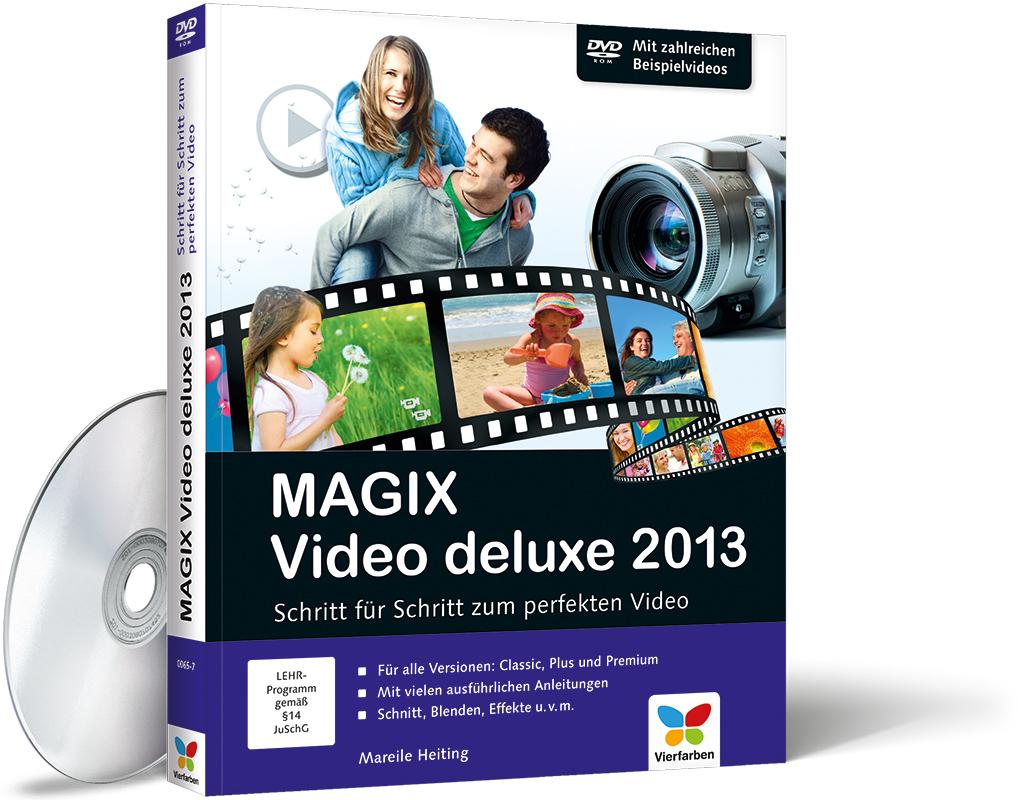 magix video deluxe 2013 schritt f r schritt zum perfekten video von mareile heiting vierfarben. Black Bedroom Furniture Sets. Home Design Ideas