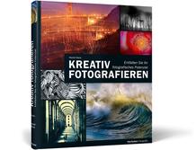 Cover von Kreativ fotografieren