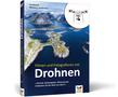 Cover Filmen und Fotografieren mit Drohnen -