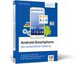 Cover Android-Smartphone - Die verständliche Anleitung